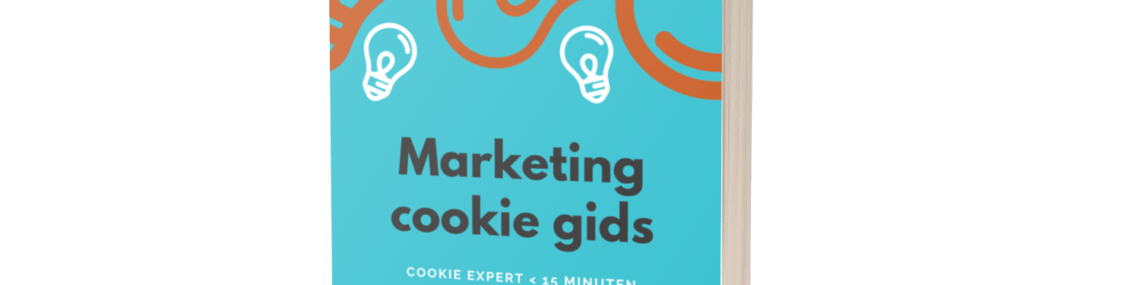 Marketing Cookie Gids - hoe behaal je hogere opt-ins op je cookies?
